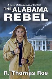 Blog Tour (Interview): The Alabama Rebels by R. Thomas Roe