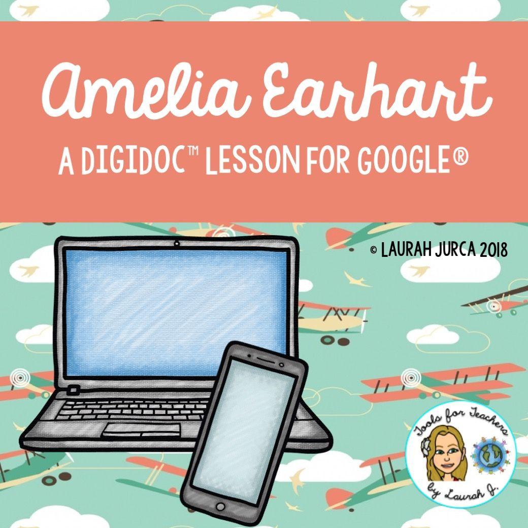 Amelia Earhart A Digidoc Digital Lesson For On