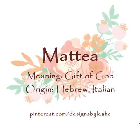 Baby girl name mattea meaning gift of god origin hebrew baby girl name mattea meaning gift of god origin hebrew italian negle Image collections