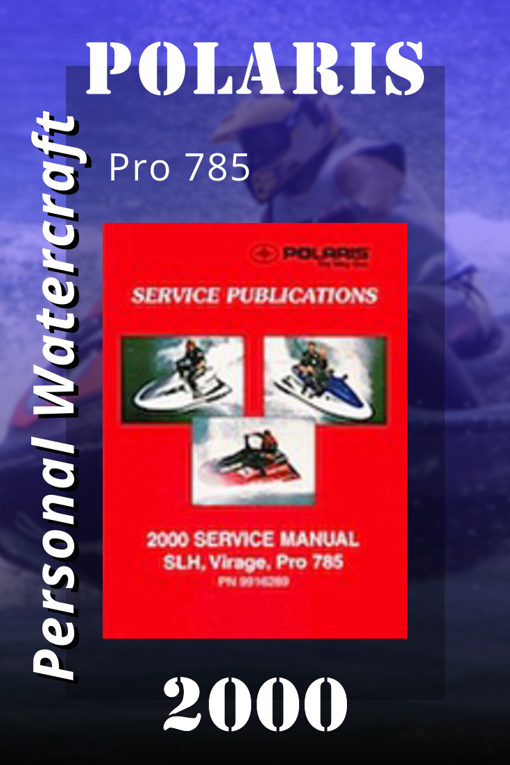 2000 Polaris Pro 785 Service Manual Manual Repair Manuals Service