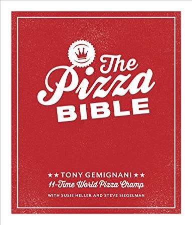 PDF The Pizza Bible The Worlds Favorite Pizza Styles from Neapolitan DeepDish WoodFired Si