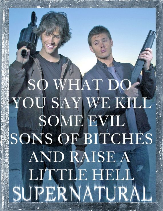 Best 25 Supernatural Quotes Ideas On Pinterest