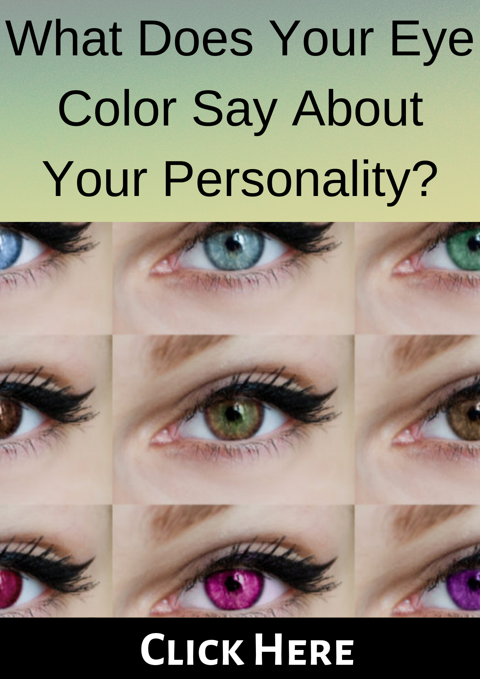 What Does Your Eye Color Say About Your Personality? Eye