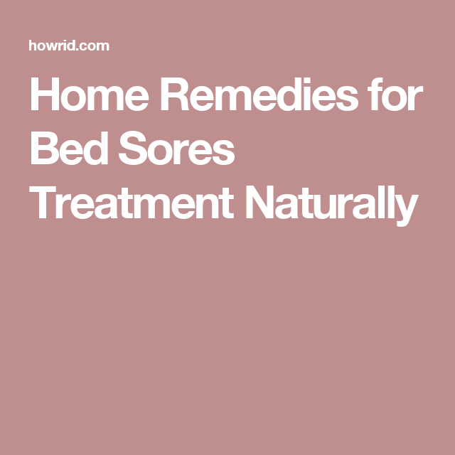 sores remedy and bedsores gloherbals bed prognosis its treatment