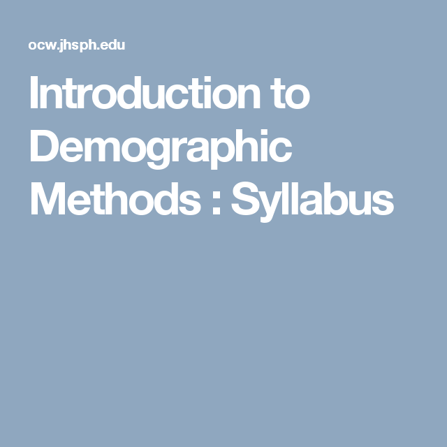 Introduction To Demographic Methods Syllabus Family Diversity