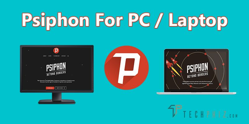 Download Psiphon For Pc Laptop Windows 7 8 10 Xp The Globe