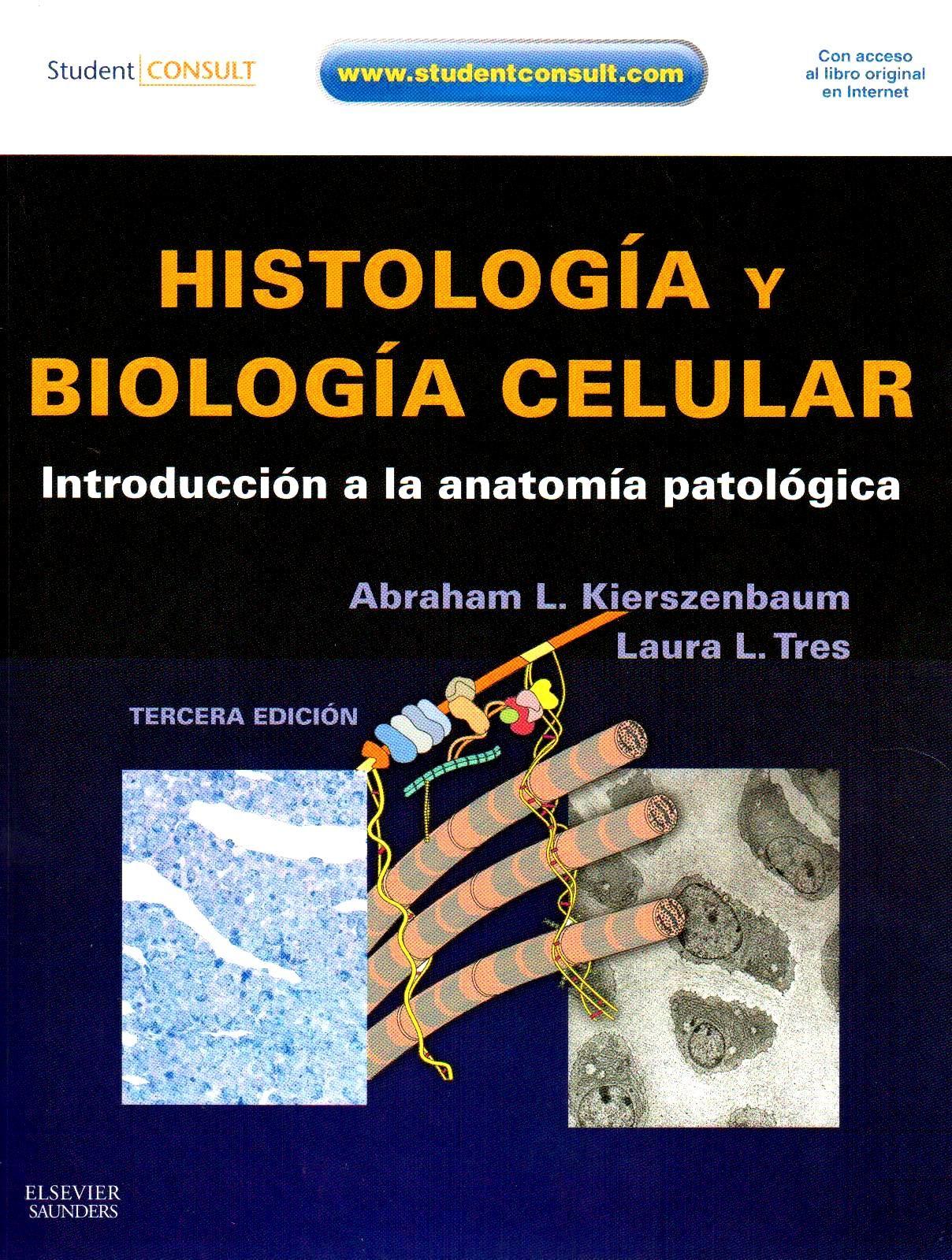 TÍTULO : Histología y biología celular : introducción a la anatomía ...