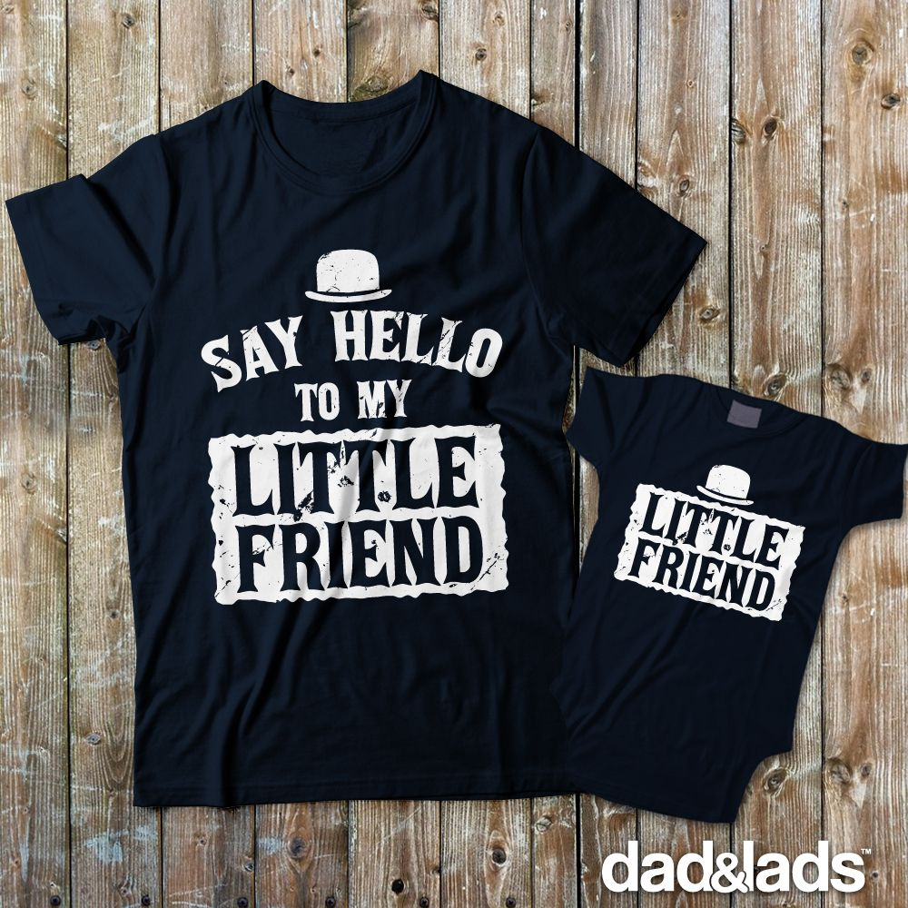 c6472ebe Say Hello To My Little Friend and Little Friend matching father son shirts  make a perfect pair for any father and son for father's day, new baby, ...