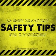 """10 Most Important Safety Tips for """"Moonshiners""""   Safety ..."""
