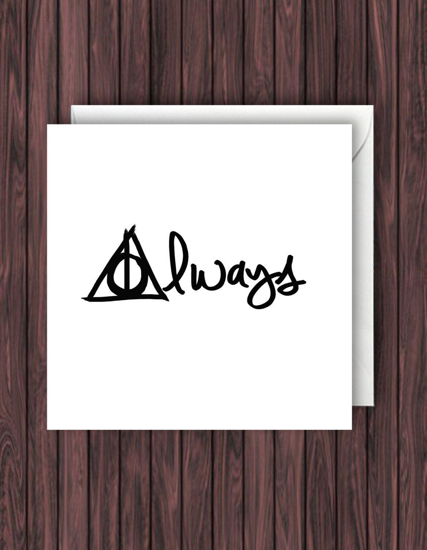 Always. Harry Potter Birthday Card. Harry Potter Valentines Card ...