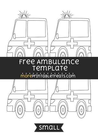 Free Ambulance Template - Small   Templates, Ambulance ...
