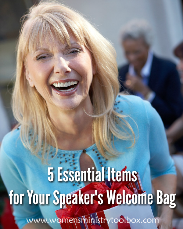 5 Essential Items for Your Speaker s Welcome Bag from Women s Ministry  Toolbox 2d9629df5