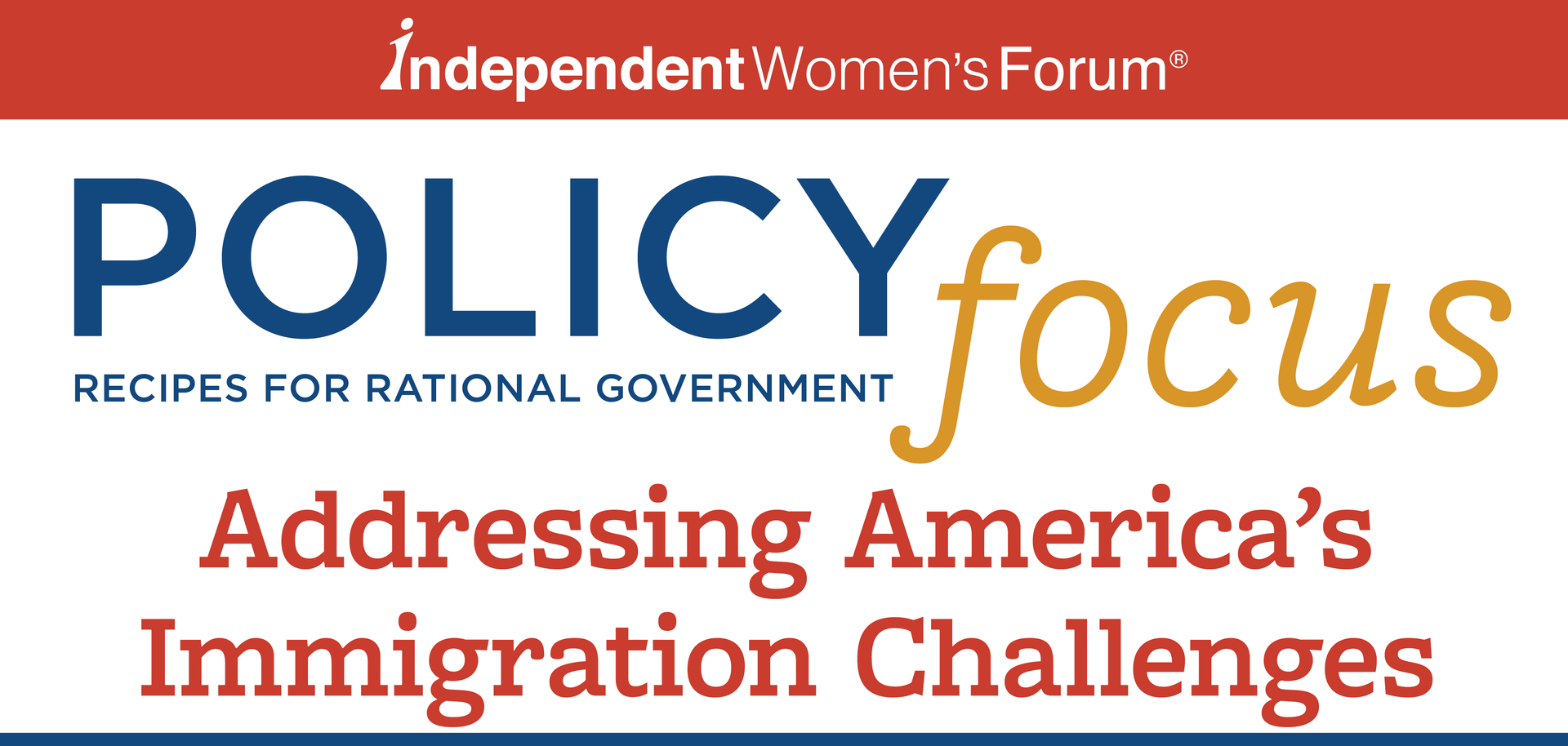 IWF Policy Focus Addressing America's Immigration