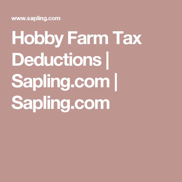 Hobby Farm Tax Deductions Sapling Com Sapling Com Homestead Building A Deck Deduction Tax Deductions