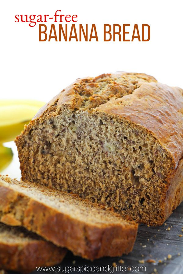 A delicious sugar-free banana bread recipe sweetened with ...