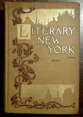 Literary New York Landmarks Associations 1903 Hemstreet Illustrated 1st Ed | eBay
