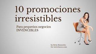 10 promociones irresistibles