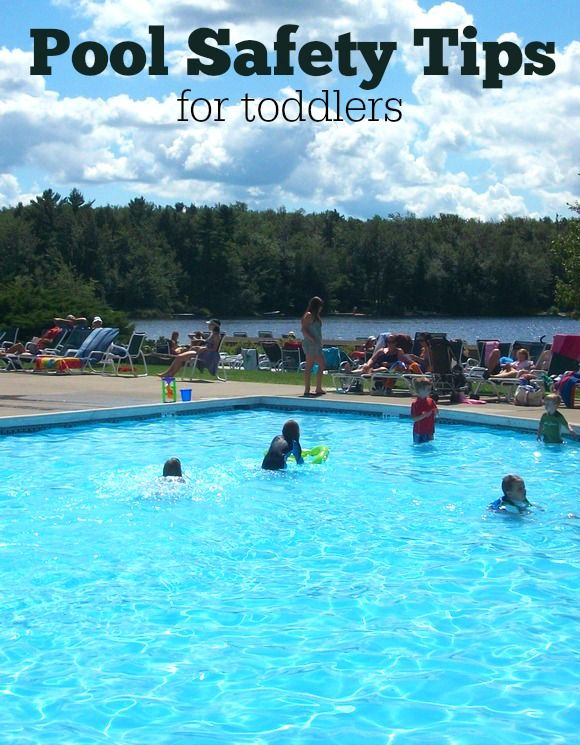 Pool Safety Tips For Toddlers Pool Safety Swimming Safety Swimming Pool Safety