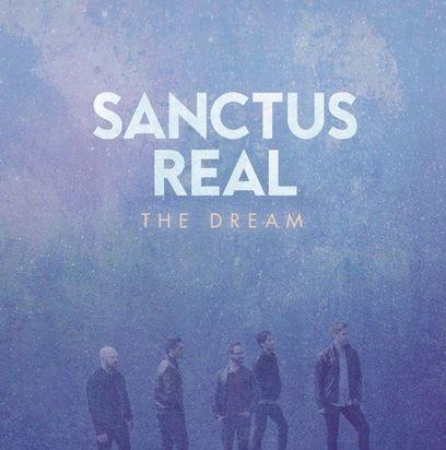 Sanctus Real The Dream (2014) Album Mp3 Download