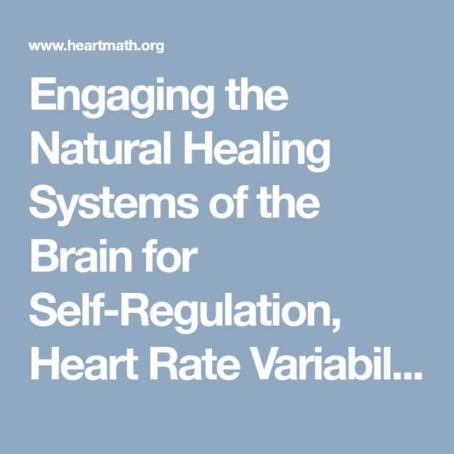 Engaging The Natural Healing Systems Of The Brain For Self