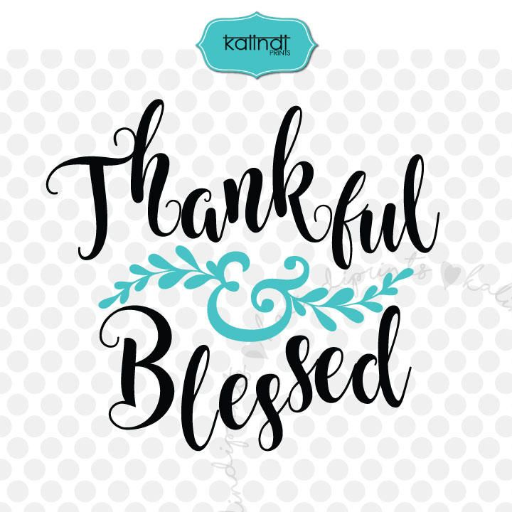 Download Thankful and blessed svg, thanksgiving svg, blessed svg ...