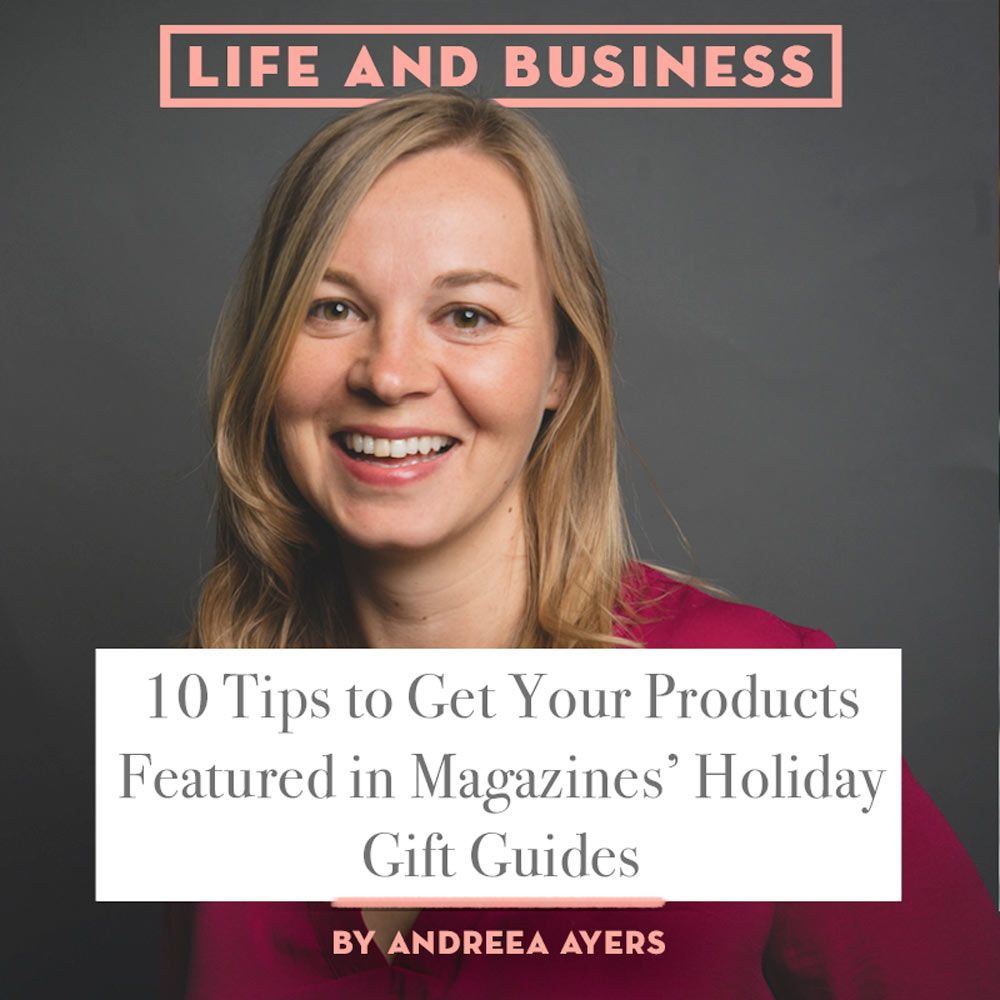 10 Tips to Get Your Products Featured in Magazines' Holiday Gift Guides