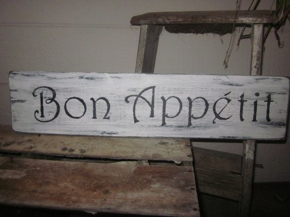 Bon Appetit sign | Kitchen | Pinterest | Bon appetit, Wood signs ...