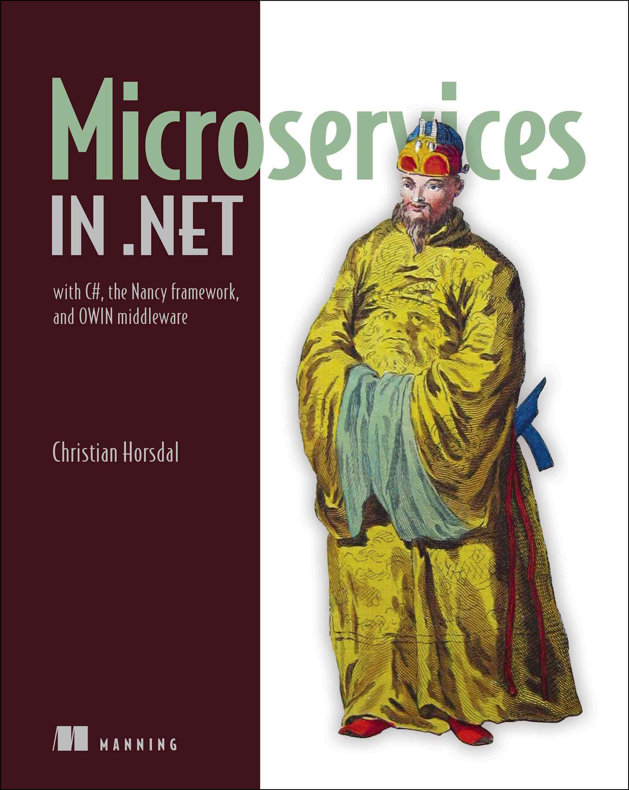 Microservices in With C, the Nancy Framework, and