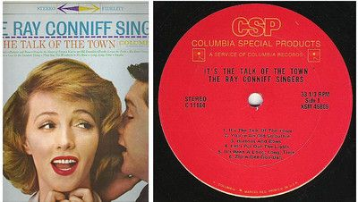 The Ray Conniff Singers / It's the Talk of the Town / Columbia Special Products ($9.00)
