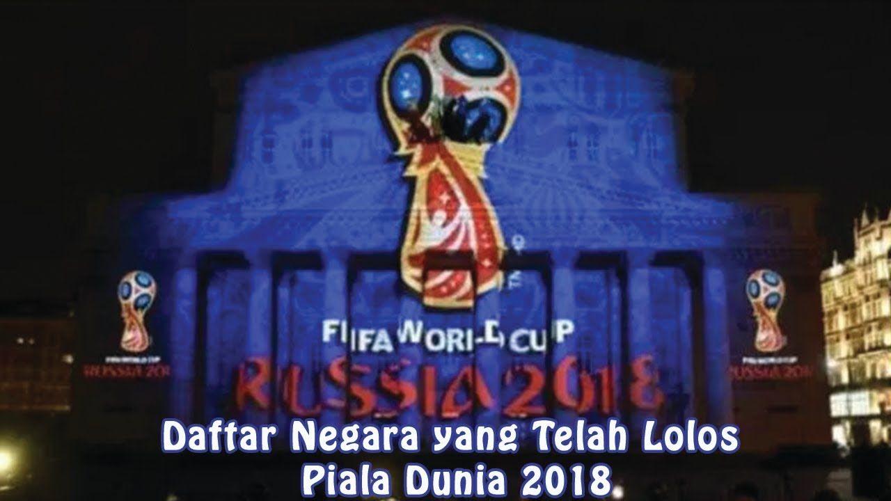 Daftar Negara Yang Telah Lolos Piala Dunia 2018 Part 2