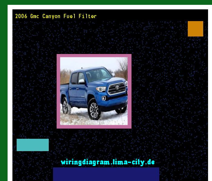 2006 gmc canyon fuel filter wiring diagram 174634 amazing wiring rh pinterest com 2006 gmc canyon radio wiring diagram 2005 gmc canyon wiring diagram