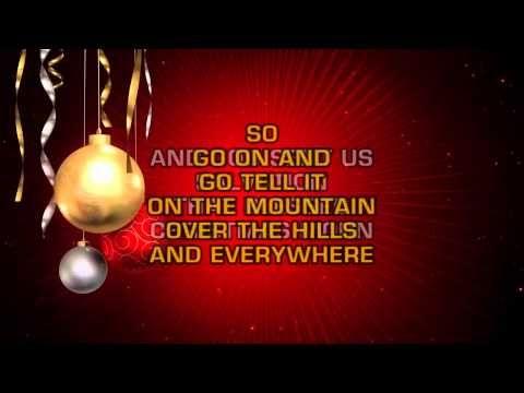 R B Christmas Go Tell It On The Mountain Karaoke Traditional Christmas Songs Karaoke We Three Kings