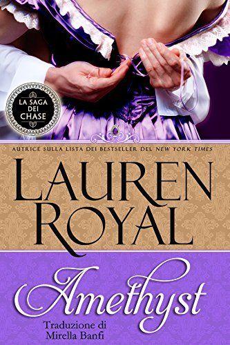 Amethyst (La Saga dei Chase Vol. 1) di Lauren Royal, http://www.amazon.it/dp/B00ED4WAO8/ref=cm_sw_r_pi_dp_BbL0ub0ZN1N6D