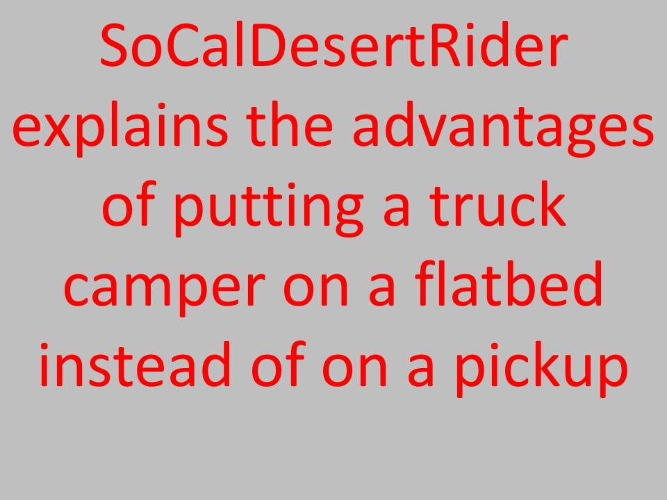 Rv Net Open Roads Forum Truck Campers Northstar Tc Flatbed Tc Truck Camper Camper Tops Camper