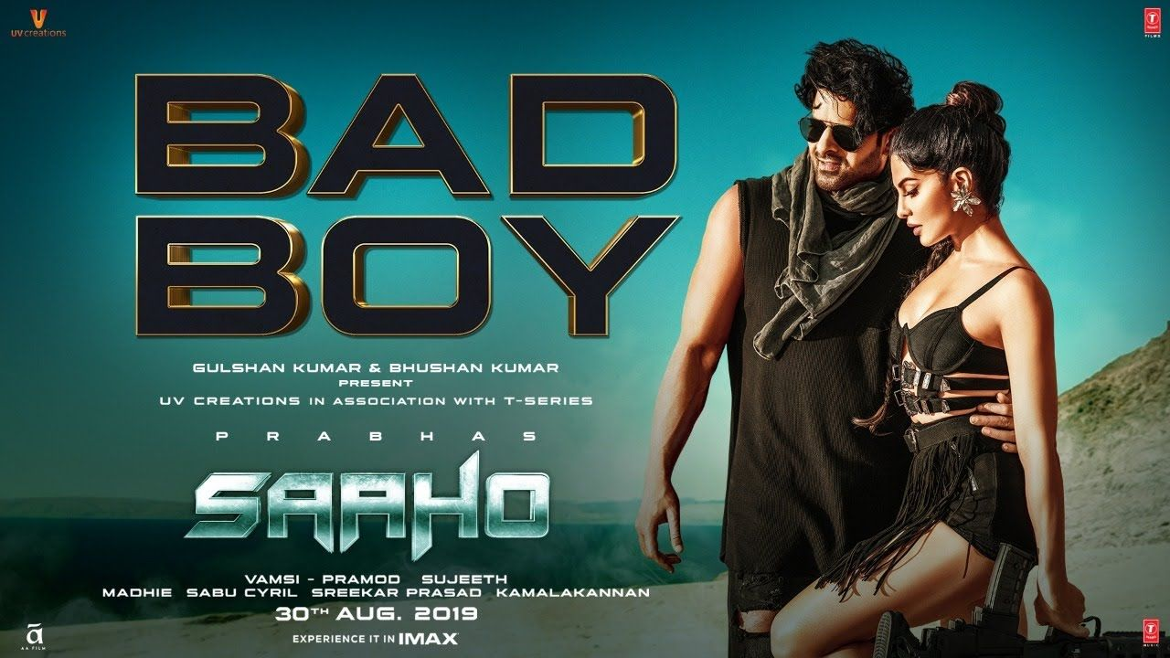 Saaho Bad Boy Song Prabhas Jacqueline Fernandez Badshah Neeti Mohan New Hindi Songs Hindi Movie Song Songs