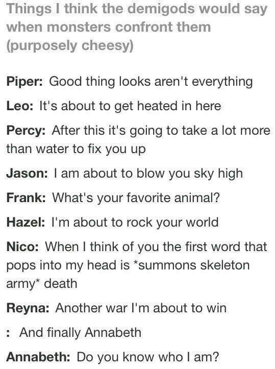 Bahahahaha Annabeth S But My Favorite Is Frank S What S Your Favorite Animal It Took Me A Percy Jackson Funny Percy Jackson Books Percy Jackson Memes