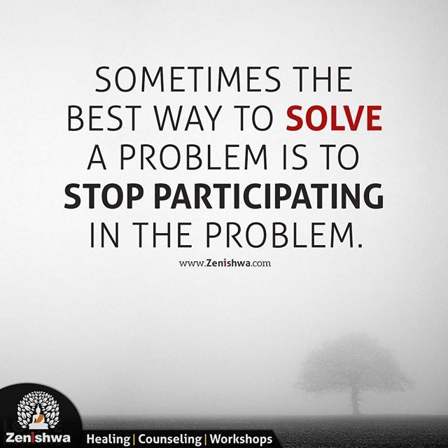 The Best Way To Solve A Problem Quote Happiness Qotd Zenishwa Quoteoftheday Solve Problem Probl Problem Quotes Friendship Problems Love Truths