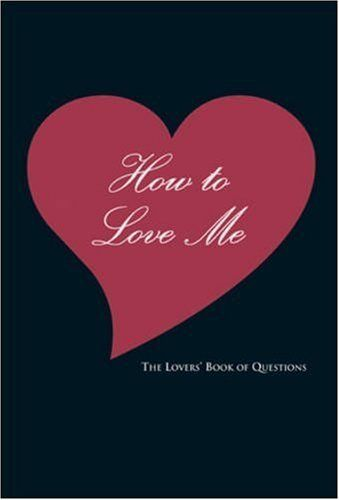How to Love Me: The Lovers' Book of Questions by Ali Davis, http://www.amazon.com/dp/140274918X/ref=cm_sw_r_pi_dp_3c.mqb1990EFB
