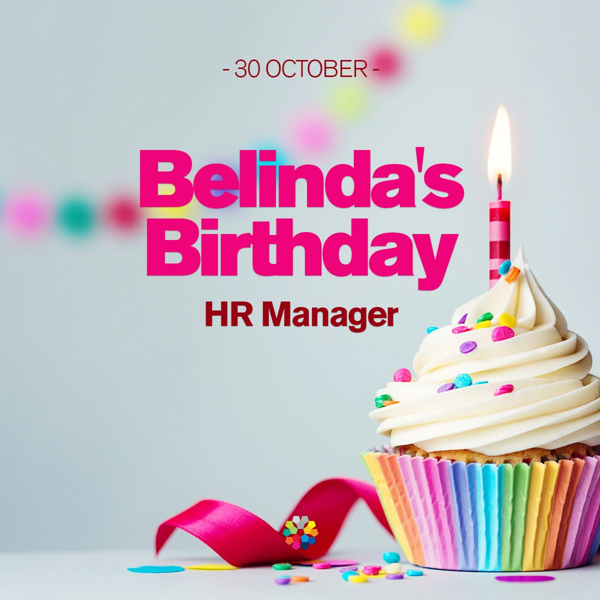 Happy Birthday Belinda (HR Manager)! #happybirthday 30
