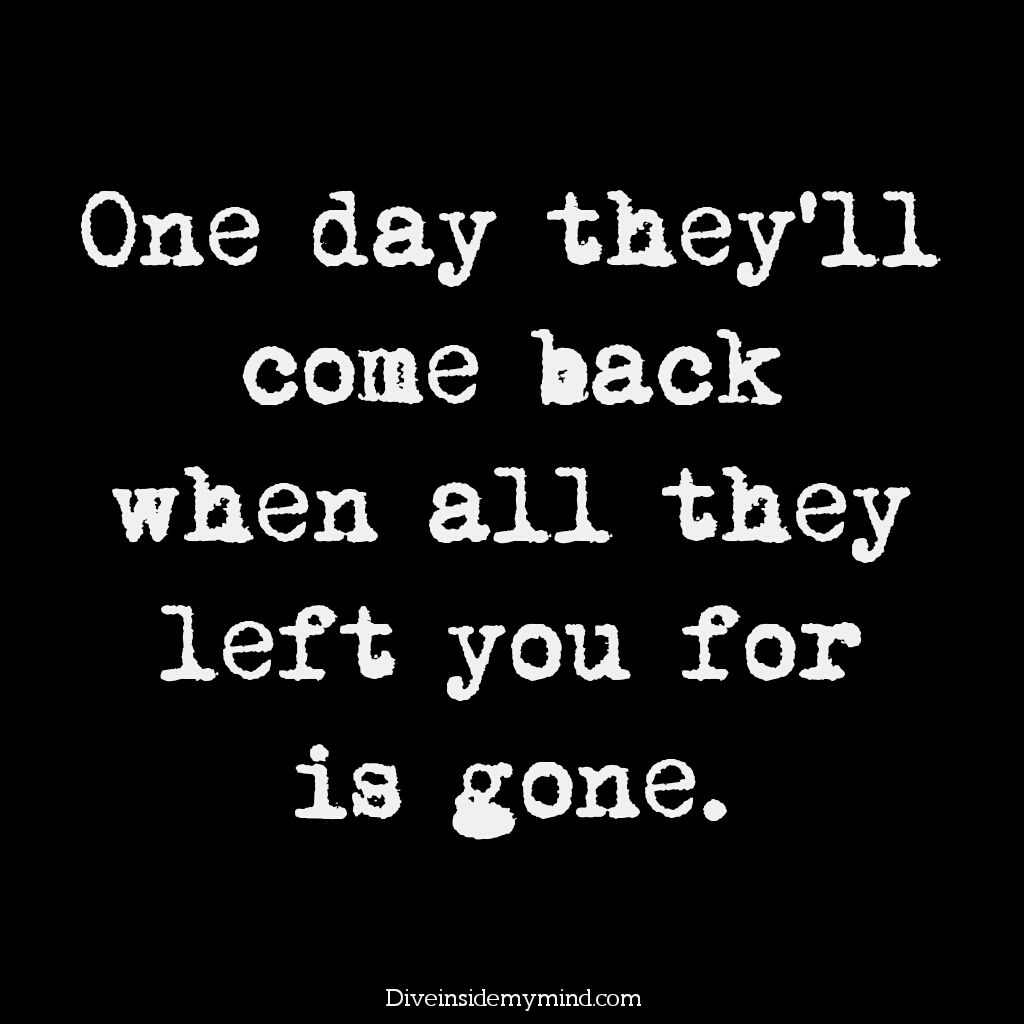 Coming Back Come Back Quotes Comebacks Life Quotes