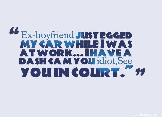 Funny Ex Quotes 19 Boyfriend Quotes Funny Ex Quotes Girlfriend Quotes