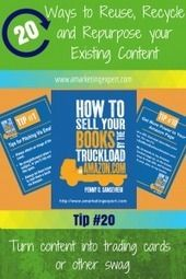 20 Ways To Reuse, Recycle and Repurpose Content