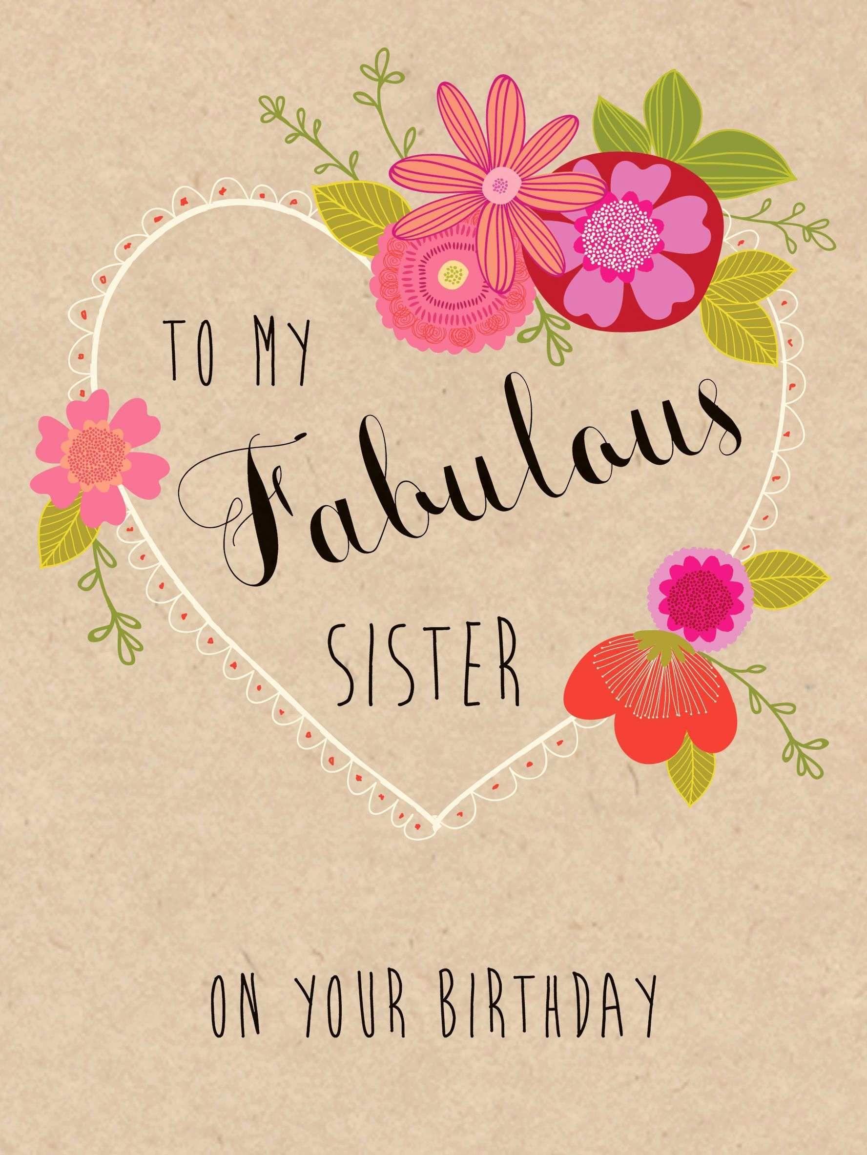 Happy Birthday Cards Lovely Fabulous Happy Birthday Sister Birthday Messages Happy Birthday Cards