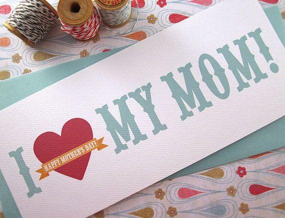 I Love My Mom - Mother's Day Card. $4.50, via Etsy.