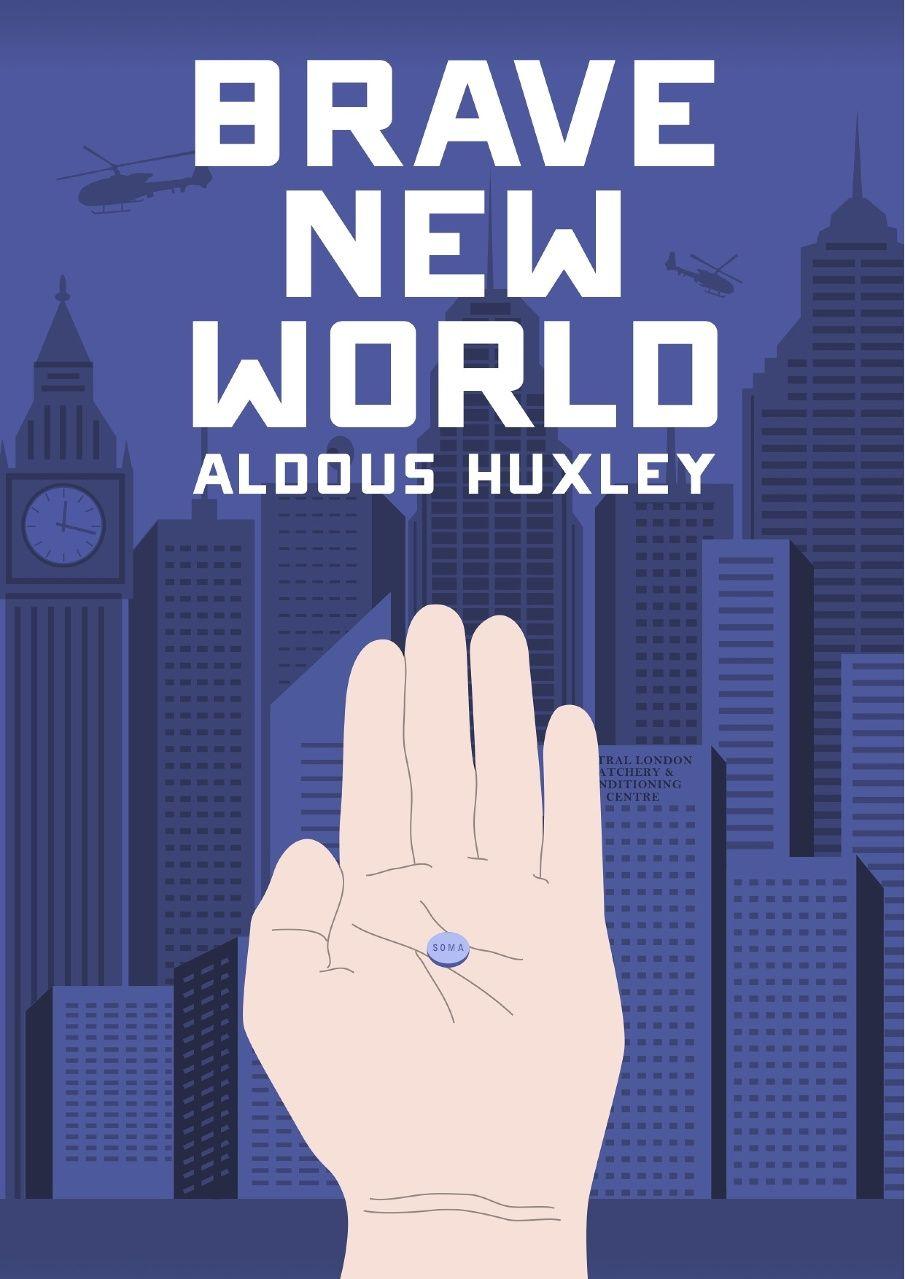 Brave New World, Aldous Huxley.