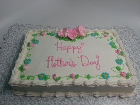 Mother S Day Sheet Cake Ideas Google Search With Images Cake