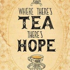 Ain't that the truth #tea #hope