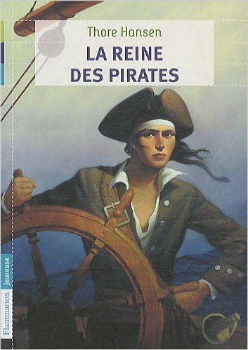 Amazon Fr La Reine Des Pirates Thore Hansen Ellen Huse Foucher Livres Telechargement Livres A Lire Reine