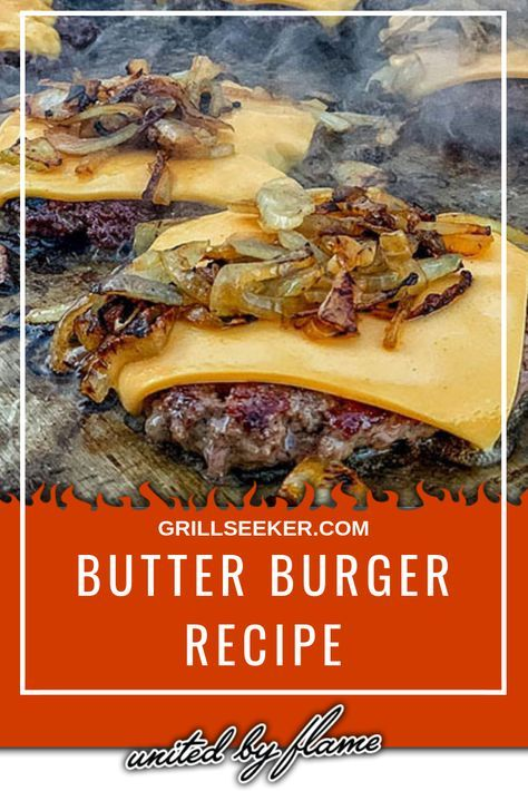 Butter Burger Recipe | Grilled Burger Recipes | Grillseeker Recipes