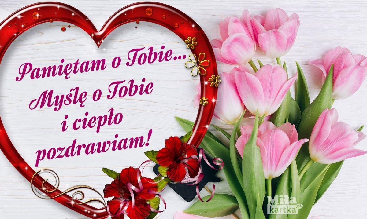 Kartka Z Pozdrowieniami Pozdrawiam Kartki Kwiaty Pozdrowienia Przyjazn Serce Witam Milegodnia Dziendobry Siema Polsk Good Morning Gift Wreaths Gifts